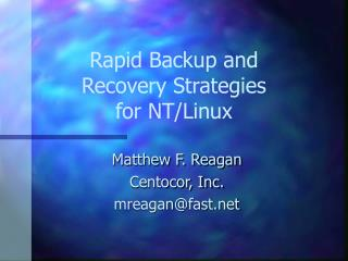 Rapid Backup and Recovery Strategies for NT/Linux