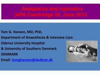 Analgesics and hypnotics  (APA Cambridge 20. June 2013