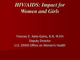 HIV/AIDS: Impact for Women and Girls