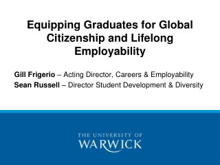 Equipping Graduates for Global Citizenship and Lifelong Employability