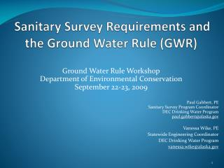 Sanitary Survey Requirements and the Ground Water Rule (GWR)
