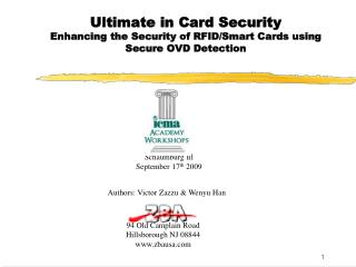 Ultimate in Card Security Enhancing the Security of RFID/Smart Cards using Secure OVD Detection