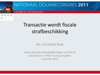 Transactie wordt fiscale strafbeschikking