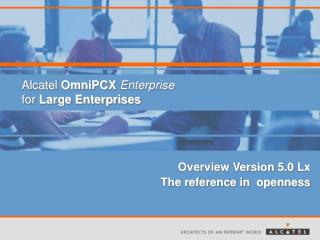 Alcatel  OmniPCX Enterprise for  Large Enterprises