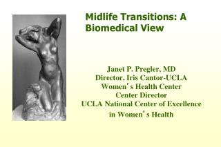 Midlife Transitions: A Biomedical View