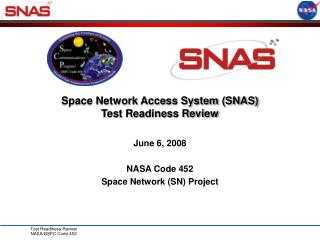 Space Network Access System (SNAS)  Test Readiness Review