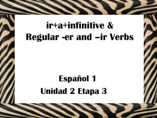 Español 1 Unidad 2 Etapa 3  3 Sra. Lear