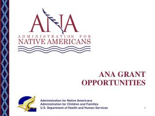 ANA GRANT OPPORTUNITIES