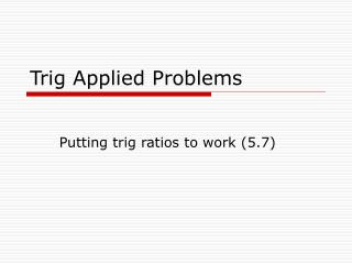 Trig Applied Problems