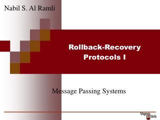 Rollback-Recovery Protocols I