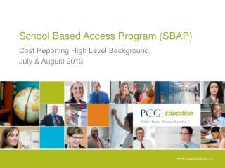School Based Access Program (SBAP)
