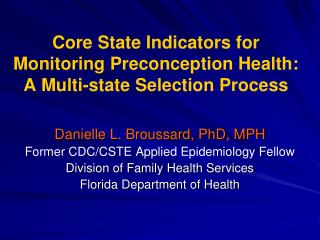 Core State Indicators for  Monitoring Preconception Health:  A Multi-state Selection Process