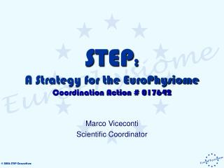STEP :  A Strategy for the EuroPhysiome Coordination Action # 017642