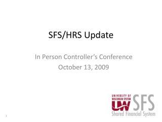 SFS/HRS Update