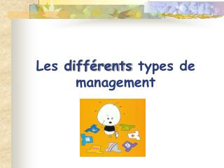 Les diff rents types de management