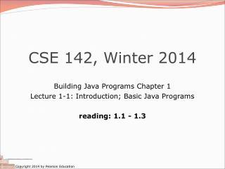 CSE 142, Winter 2014