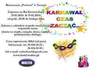 """Restauracja """"Portowa"""" w Toruniu Zaprasza na Bal Karnawałowy  29.01.2011r. & 19.02.2011r."""