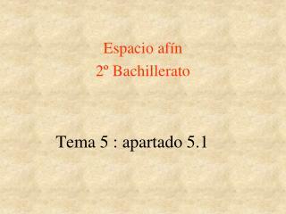 Tema 5 : apartado 5.1