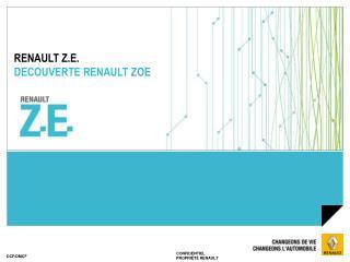 RENAULT Z.E. DECOUVERTE RENAULT  ZOE