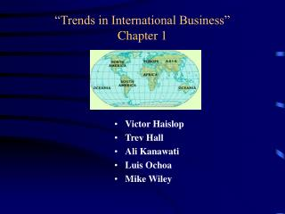 """""""Trends in International Business"""" Chapter 1"""