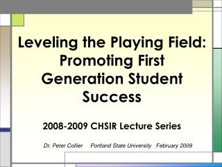 Dr. Peter Collier     Portland State University   February 2009