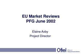 EU Market Reviews PFG June 2002