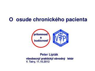 O  osude chronického pacienta