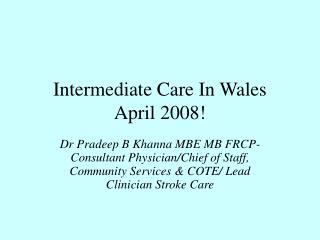 Intermediate Care In Wales April 2008!