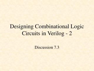 Designing Combinational Logic Circuits in Verilog - 2