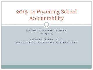 2013-14 Wyoming School Accountability