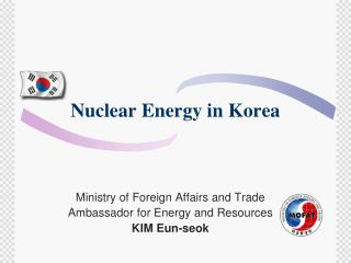 Nuclear Energy in Korea