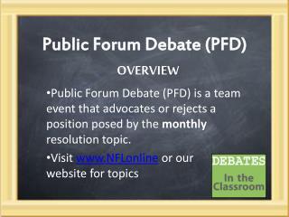 Public Forum Debate (PFD)