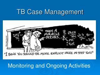 TB Case Management