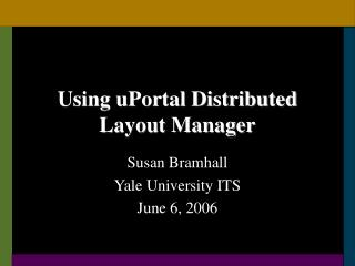Using uPortal Distributed Layout Manager