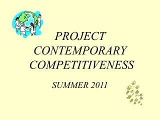 PROJECT CONTEMPORARY  COMPETITIVENESS