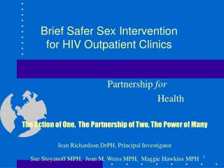 Brief Safer Sex Intervention  for HIV Outpatient Clinics
