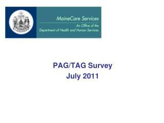 PAG/TAG Survey July 2011