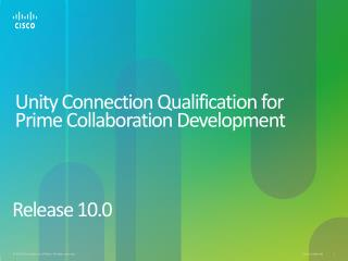 Unity Connection Qualification for  Prime  Collaboration Development