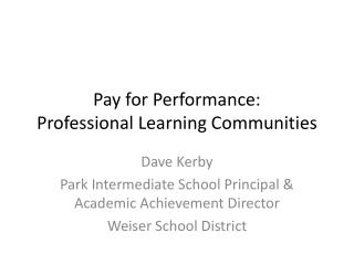 Pay for Performance: Professional Learning Communities