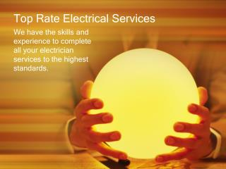 Top Rate Electrical Service