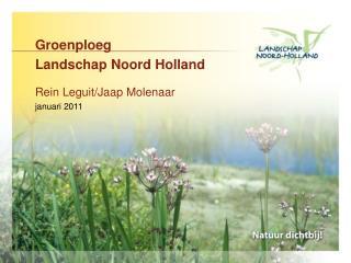 Groenploeg  Landschap Noord Holland