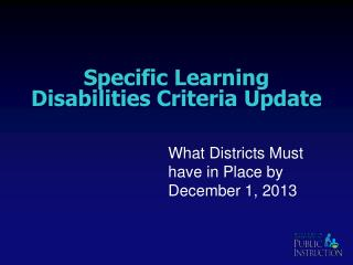 S pecific  L earning  D isabilities Criteria Update