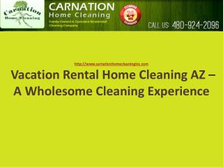 Vacation Rental Home Cleaning AZ