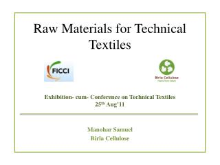Raw Materials for Technical Textiles
