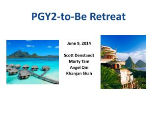 PGY2-to-Be Retreat