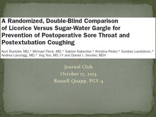 Journal Club October 17, 2013 Russell  Quapp , PGY-4