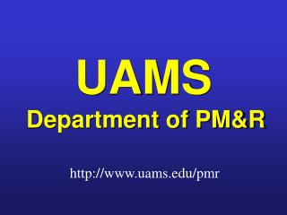 UAMS Department of PM&R