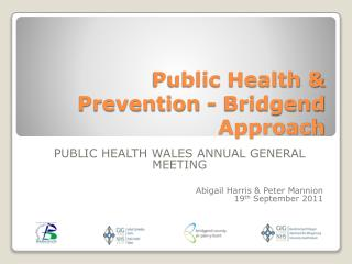 Public Health & Prevention - Bridgend Approach