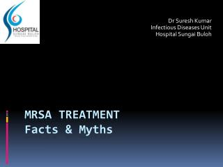 MRSA treatment Facts & Myths