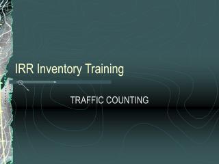 IRR Inventory Training
